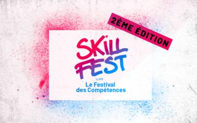 Le SkillFest revient pour sa deuxième édition !